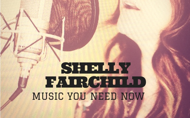 Music You Need Now: Shelly Fairchild, Buffalo
